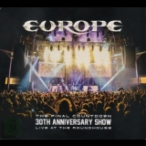 Europe - The Final Countdown 30th Anniversary Show - Live At The Roundhouse '2017