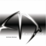 Antoine Dufour - Existence '2008