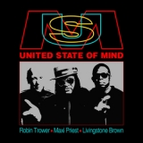 Robin Trower  &  Maxi Priest  &  Livingstone Brown - United State Of Mind [Hi-Res] '2020