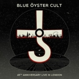 Blue Oyster Cult - 45th Anniversary: Live In London '2020