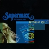 Supermax - Rhythm Of Soul 2 (The Box 33rd anniversary special) '2009