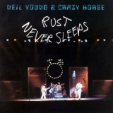 Neil Young & Crazy Horse - Rust Never Sleeps '1979