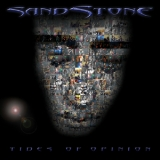 Sandstone - Tides Of Opinion '2006