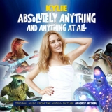 Kylie Minogue - Absolutely Anything And Anything At All (From ''Absolutely Anything'') '2015