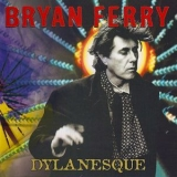 Bryan Ferry - Dylanesque '2007