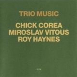 Chick Corea - Trio Music '1982
