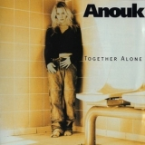 Anouk - Together Alone '1997