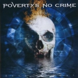 Poverty's No Crime - Save My Soul '2007