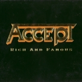 Accept - Rich And Famous '2002