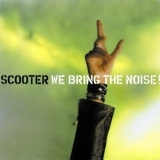 Scooter - We Bring The Noise! '2001