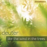 Deuter - Like The Wind In The Trees '2002