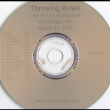 Throwing Muses - Live at the Middle East '2006
