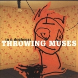 Throwing Muses - In a Doghouse (CD1) '1998
