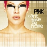 Pink - Can't Take Me Home '2000