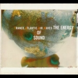 Trance Atlantic Air Waves - The Energy Of Sound '1998