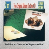 Supersister - Pudding en Gisteren & Superstarshine (Remastered 1990) '1972