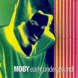 Moby - Early Underground '1993