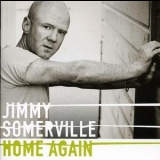 Jimmy Somerville - Home Again '2004