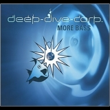Deep Dive Corp. - More Bass '2009