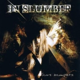 In Slumber - Scars: Incomplete '2007