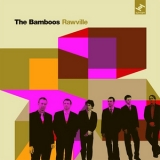 Bamboos, The - Rawville '2007