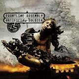 Front Line Assembly - Artificial Soldier '2006