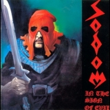 Sodom - In the Sign of Evil / Obsessed by Cruelty '1988
