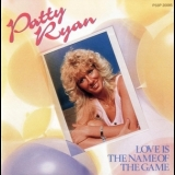 Patty Ryan - Love Is The Name Of The Game '1987