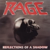 Rage - Reflections of a Shadow (Remastered) '1990