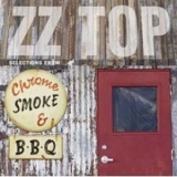 Zz-top - Chrome, Smoke & BBQ (CD4) '2003