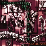 Carcass - Symphonies of Sickness (1995 Reissue) '1989