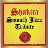 Shakira - Smooth Jazz Tribute '2009