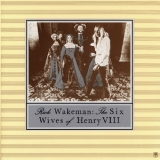 Rick Wakeman - The Six Wives Of Henry Viii [2003 Japan Uicy-9261] '1973