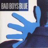 Bad Boys Blue - Bad Boys Blue '1993