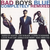 Bad Boys Blue - Completely Remixed '1994