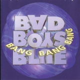 Bad Boys Blue - Bang Bang Bang '1996
