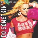 Britney Spears - Do Somethin' [CDS] (2009, Fan Box Set) '2005