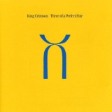 King Crimson - Three of a Perfect Pair (Remastered) '1984