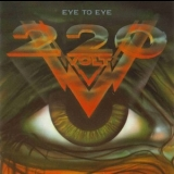 220 Volt - Eye To Eye '1988