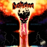 Destruction - Infernal Overkill '1985