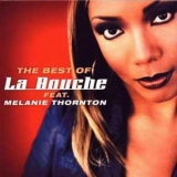 La Bouche - The Best Of La Bouche Feat. Melanie Thornton '2002