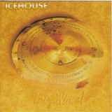 Icehouse - Big Wheel (remastered 2002) '1993