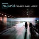 Hybrid - Disappear Here '2010