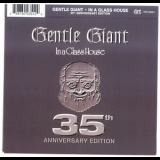 Gentle Giant - In A Glass House (35th Anniversary Edition) '1973