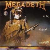 Megadeth - So Far, So Good... So What! '1988