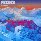Feeder - Echo Park (korean Edition) '2001