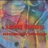 Larry Coryell - Earthquake At The Avalon '2009