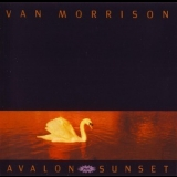 Van Morrison - Avalon Sunset (Bonus Tracks Edition) '1989