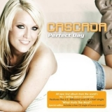 Cascada  - Perfect Day '2007