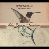 Lemongrass - The Remix Sessions '2010
